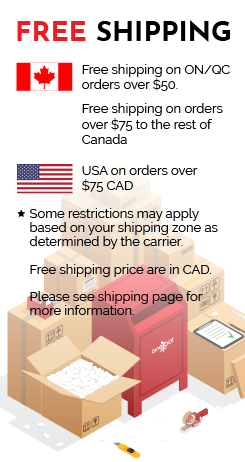 Free shipping on ON/QC orders over $50. Free shipping on orders over $75 to the rest of Canada and the USA. Restrictions may apply for remote areas.